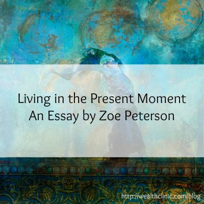 living in the moment essay