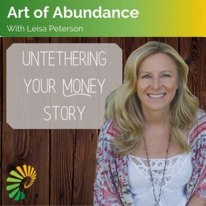 AALP 238 - Untethering Your Money Story, A Case Study